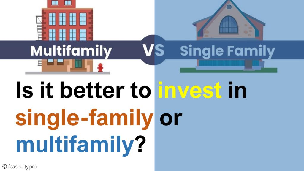 Multifamily vs. Single Family Investment?