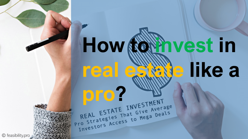 Real estate investment like a pro