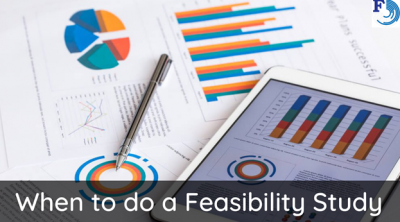 When to do Feasibility Study?